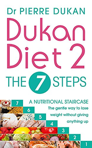 Dukan Diet 2 - The 7 Steps von Hodder & Stoughton