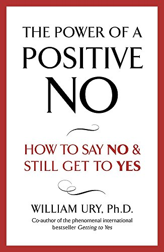 The Power of A Positive No von Hodder Paperbacks