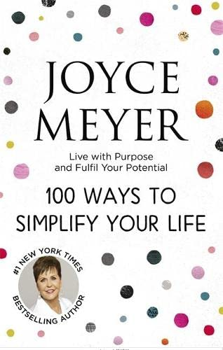 100 Ways to Simplify Your Life von Hodder & Stoughton