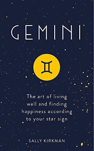 Gemini: The Art of Living Well and Finding Happiness According to Your Star Sign (Pocket Astrology) von Hodder & Stoughton