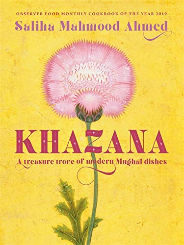 Khazana: An Indo-Persian cookbook with recipes inspired by the Mughals: A treasure trove of Indo-Persian recipes inspired by the Mughals von Hodder & Stoughton
