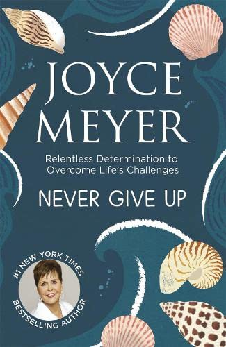Never Give Up von Hodder & Stoughton