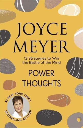 Power Thoughts: 12 Strategies to Win the Battle of the Mind von Hodder & Stoughton