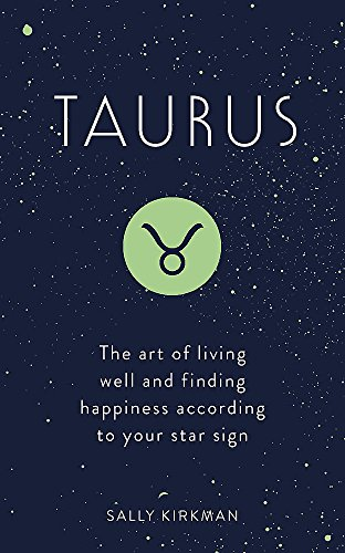 Taurus: The Art of Living Well and Finding Happiness According to Your Star Sign (Pocket Astrology) von Hodder & Stoughton