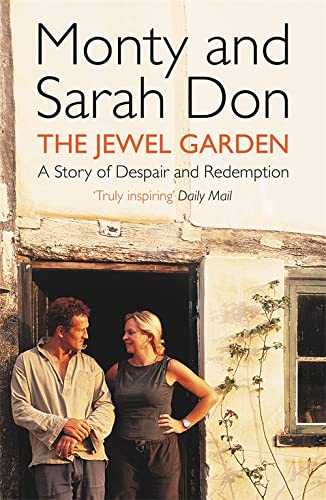 The Jewel Garden: A Story of Despair and Redemption von Two Roads