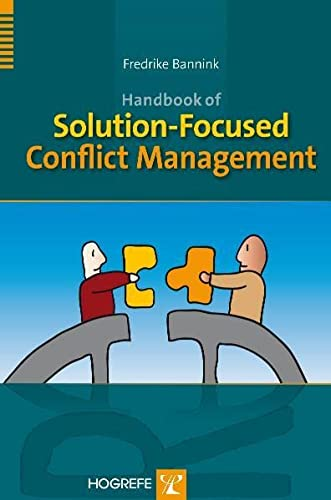 Handbook of Solution-Focused Conflict Management von Hogrefe Publishing