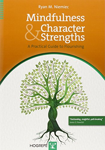 Mindfulness and Character Strengths: A Practical Guide to Flourishing von Hogrefe Publishing