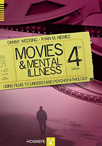 Movies and Mental Illness: Using Films to Understand Psychopathology von Hogrefe Publishing GmbH