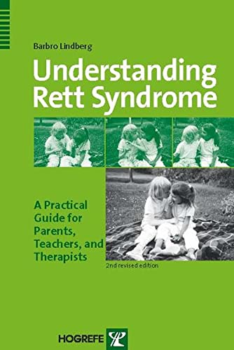 Understanding Rett Syndrome: A Practical Guide for Parents, Teachers, and Therapists von Hogrefe Publishing