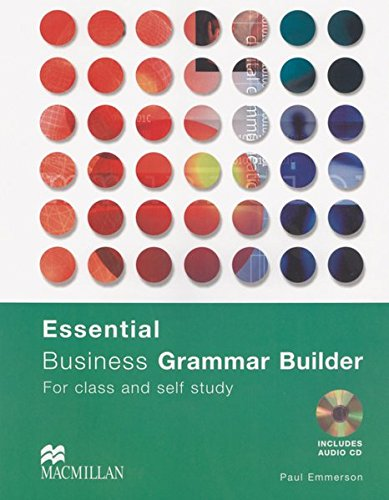 Essential Business Grammar Builder: For class and self study / Student's Book with Audio-CD von Hueber Verlag GmbH