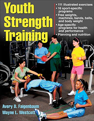 Youth Strength Training (Strength & Power for Young Athlete) von Human Kinetics