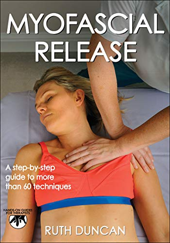 Myofascial Release (Hands-on Guides for Therapists) von Human Kinetics