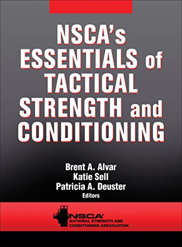 NSCA's Essentials of Tactical Strength and Conditioning von Human Kinetics