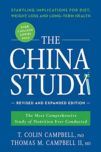 The China Study: Revised and Expanded Edition: The Most Comprehensive Study of Nutrition Ever Conducted and the Startling Implications for Diet, Weight Loss, and Long-Term Health von Ingram Publisher Services