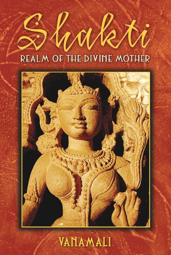Shakti: Realm of the Divine Mother von Inner Traditions