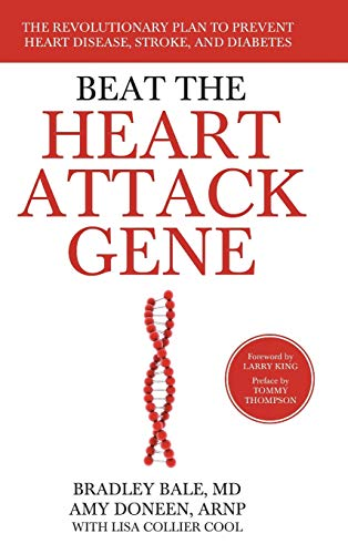 Beat the Heart Attack Gene: The Revolutionary Plan to Prevent Heart Disease, Stroke, and Diabetes von Wiley