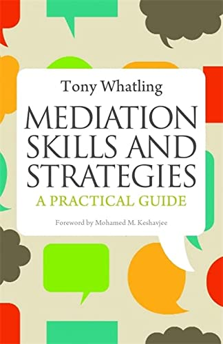 Mediation Skills and Strategies: A Practical Guide von Jessica Kingsley Pub