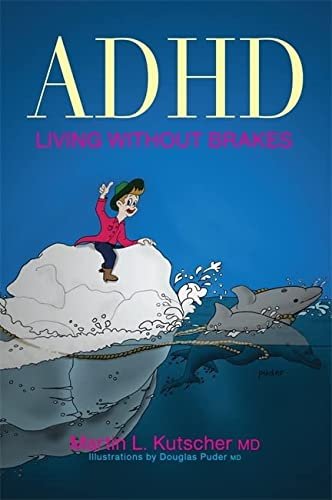 ADHD - Living without Brakes von Jessica Kingsley Publishers