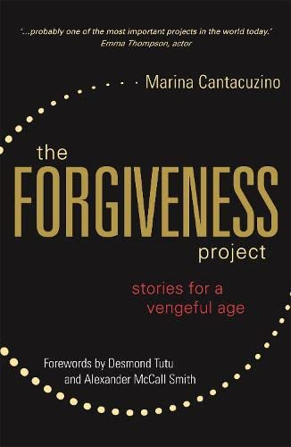 The Forgiveness Project: Stories for a Vengeful Age von Jessica Kingsley Publishers