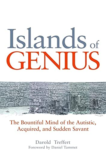 Islands of Genius: The Bountiful Mind of the Autistic, Acquired, and Sudden Savant von Jessica Kingsley Publishers