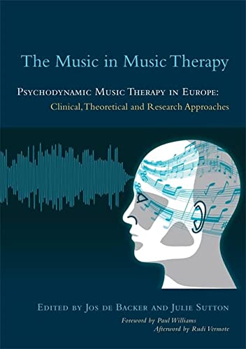 The Music in Music Therapy von Jessica Kingsley Publishers