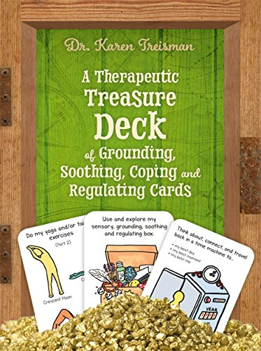 A Therapeutic Treasure Deck of Grounding, Soothing, Coping and Regulating Cards (Therapeutic Treasures Collection) von Jessica Kingsley Publishers