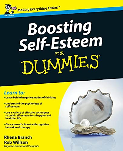 Boosting Self-Esteem For Dummies von John Wiley and Sons Ltd