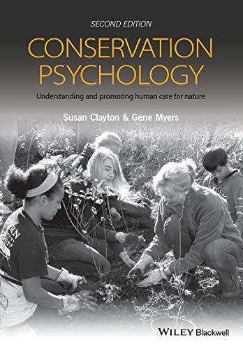 Conservation Psychology: Understanding and Promoting Human Care for Nature von John Wiley and Sons Ltd
