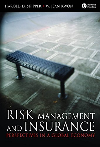 Risk Management and Insurance: Perspectives in a Global Economy von Wiley-Blackwell