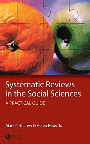 Systematic Reviews in the Social Sciences: A Practical Guide von John Wiley and Sons Ltd