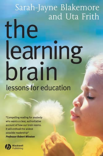 Learning Brain: Lessons for Education von Wiley-Blackwell