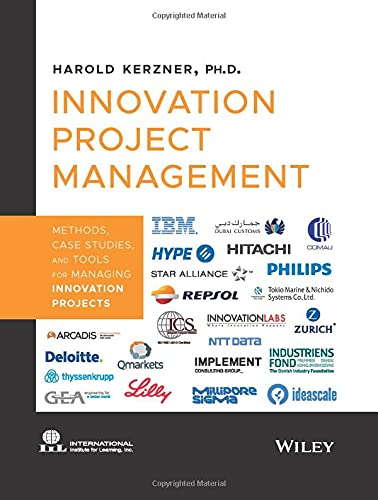 Innovation Project Management: Methods, Case Studies, and Tools for Managing Innovation Projects von Wiley