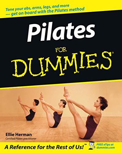 Pilates For Dummies (For Dummies Series) von Wiley John + Sons