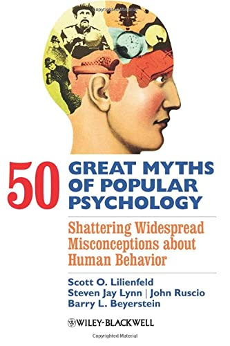 50 Great Myths of Popular Psychology - Shattering Widespread Misconceptions about Human Behavior (Great Myths in Psychology) von John Wiley & Sons
