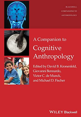 A Companion to Cognitive Anthropology (Blackwell Companions to Anthropology) von Wiley-Blackwell