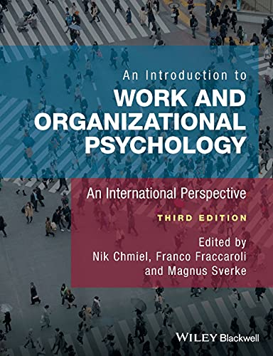 An Introduction to Work and Organizational Psychology: An International Perspective von Wiley-Blackwell