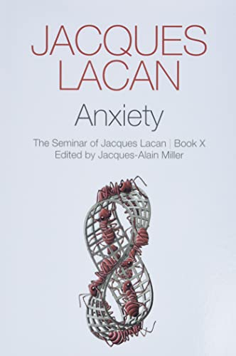 Anxiety: The Seminar of Jacques Lacan, Book X von Polity