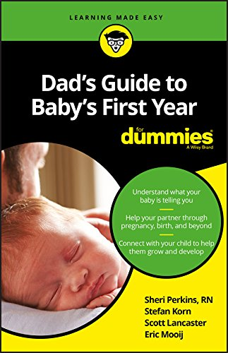Dad's Guide to Baby's First Year For Dummies von For Dummies