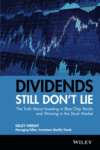 Dividends Still Don't Lie: The Truth About Investing in Blue Chip Stocks and Winning in the Stock Market von Wiley