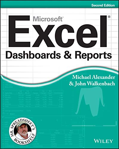 Excel Dashboards and Reports, 2nd Edition (Mr. Spreadsheet's Bookshelf) von Wiley