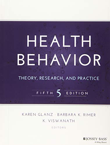 Health Behavior: Theory, Research, and Practice (Jossey-Bass Public Health / Health Services Text) von Jossey-Bass