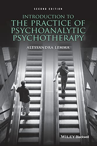 Introduction to the Practice of Psychoanalytic Psychotherapy, 2nd Edition von Wiley-Blackwell