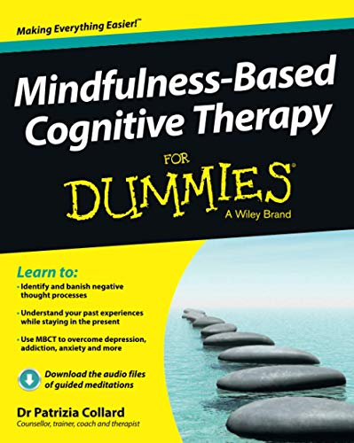 Mindfulness-Based Cognitive Therapy For Dummies von For Dummies