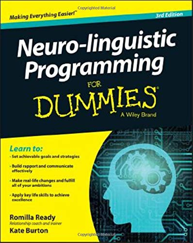 Neuro-linguistic Programming For Dummies (For Dummies (Psychology & Self Help)) von For Dummies