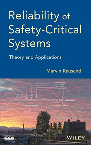 Reliability of Safety-Critical Systems: Theory and Applications von Wiley