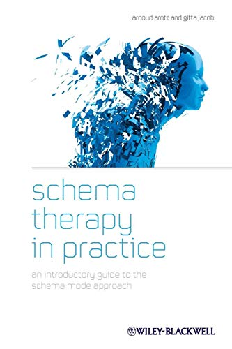 Schema Therapy in Practice: An Introductory Guide to the Schema Mode Approach von Wiley-Blackwell