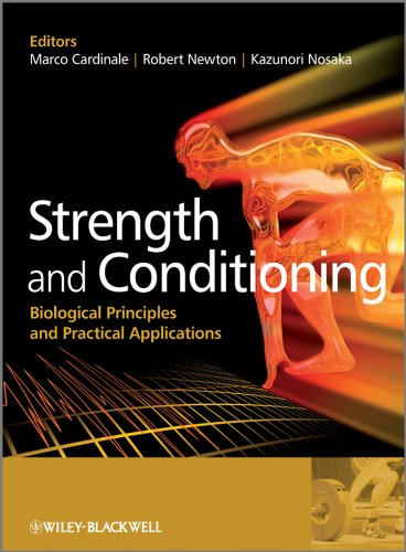 Strength and Conditioning: Biological Principles and Practical Applications von Wiley