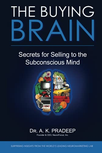 The Buying Brain: Secrets for Selling to the Subconscious Mind von Wiley