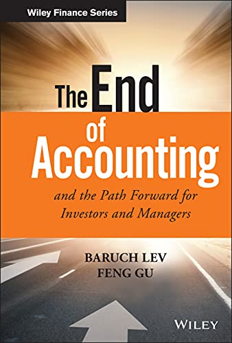 The End of Accounting and the Path Forward for Investors and Managers (Wiley Finance Editions) von Wiley