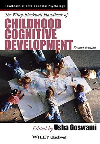 The Wiley-Blackwell Handbook of Childhood Cognitive Development (Blackwell Handbooks of Developmental Psychology) von Wiley-Blackwell